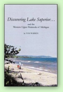Discovering Lake Superior - By Tom Warren