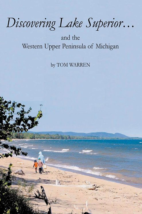 Discovering Lake Superior by Tom Warren